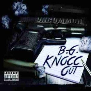 Uncommon BY B.G. Knocc